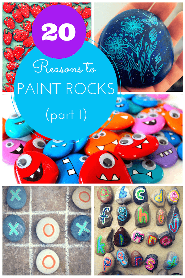 20 Reasons to Paint Rocks (yes, really!) part 1