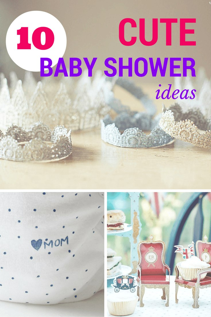 10 cute baby shower ideas fit for a prince or princess!