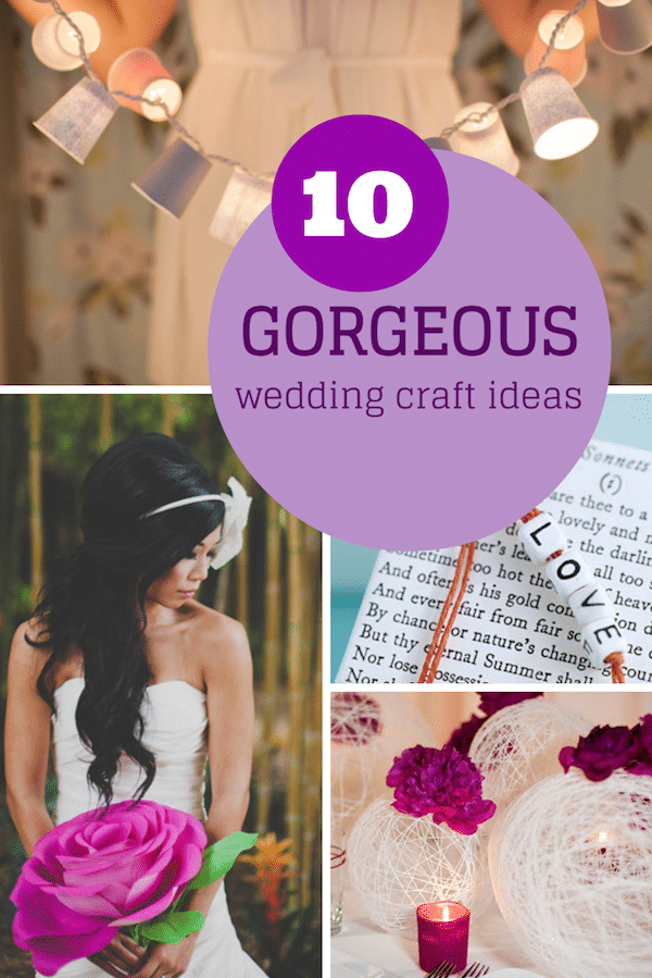 Top 10 gorgeous wedding craft ideas which are simple enough even for kids to do!