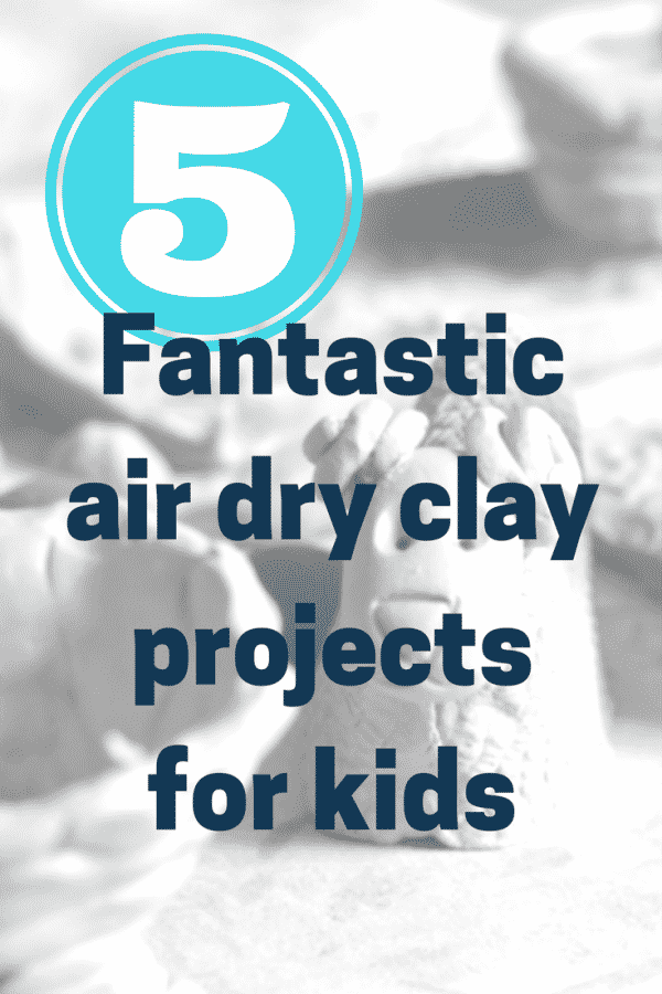 5 air drying clay projects for kids