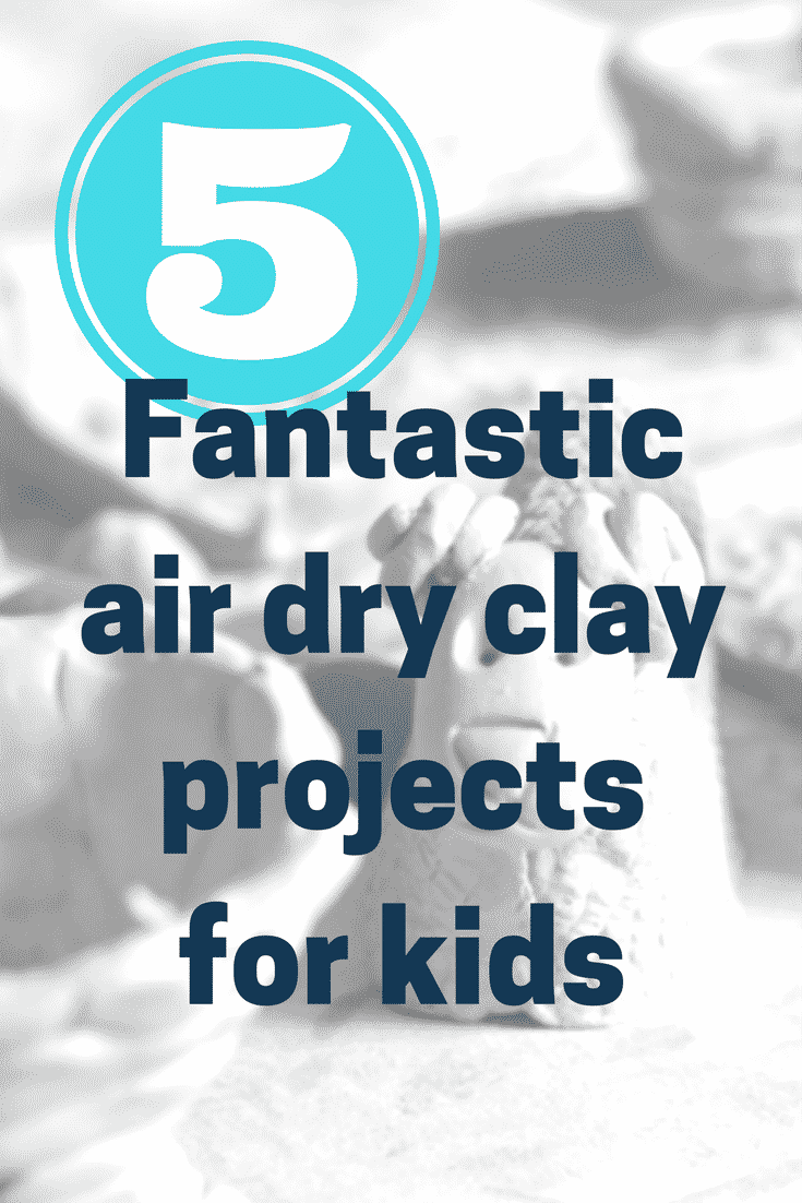 Craft ideas for kids: 5 fantastic air drying clay projects