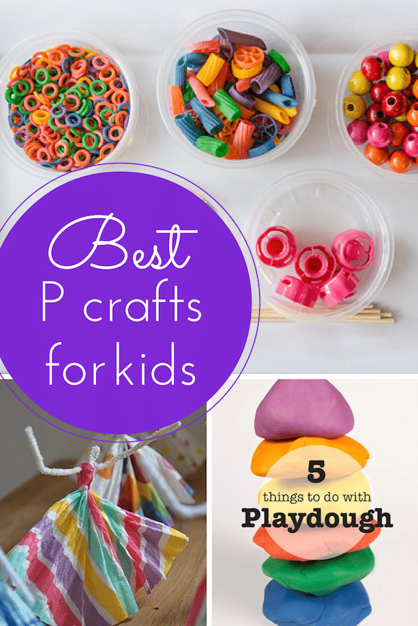 Best P crafts for kids
