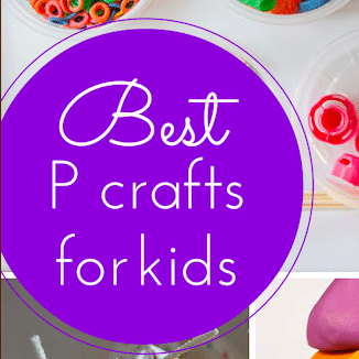 The best P crafts for kids (link up with #Pintorials)