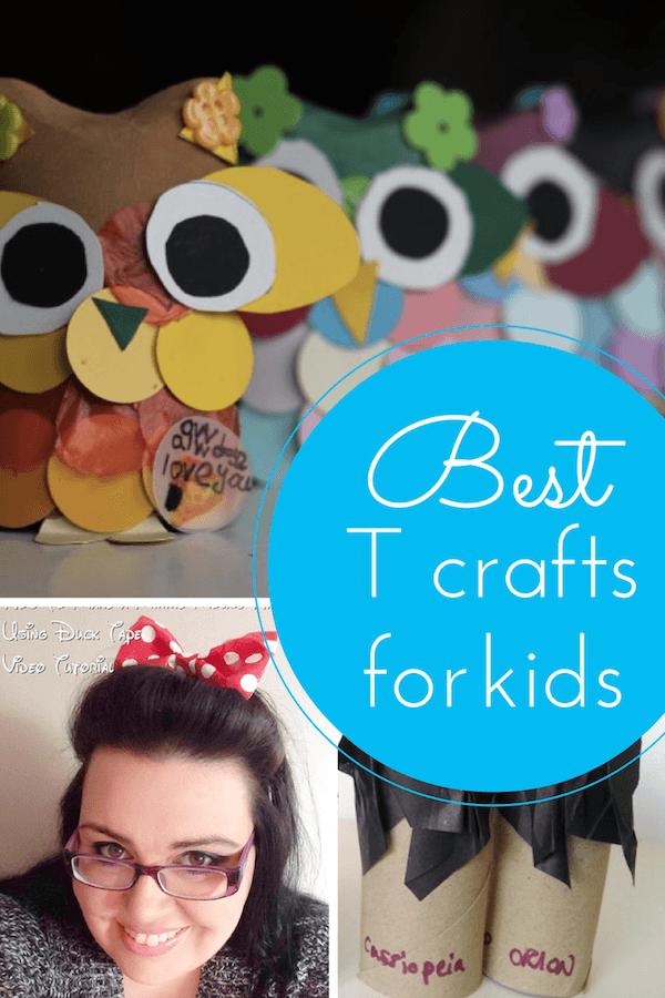 Best T craft ideas for kids