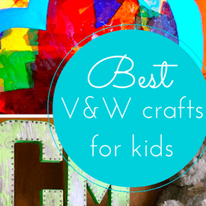 The best V&W craft ideas for kids (#Pintorials link up)