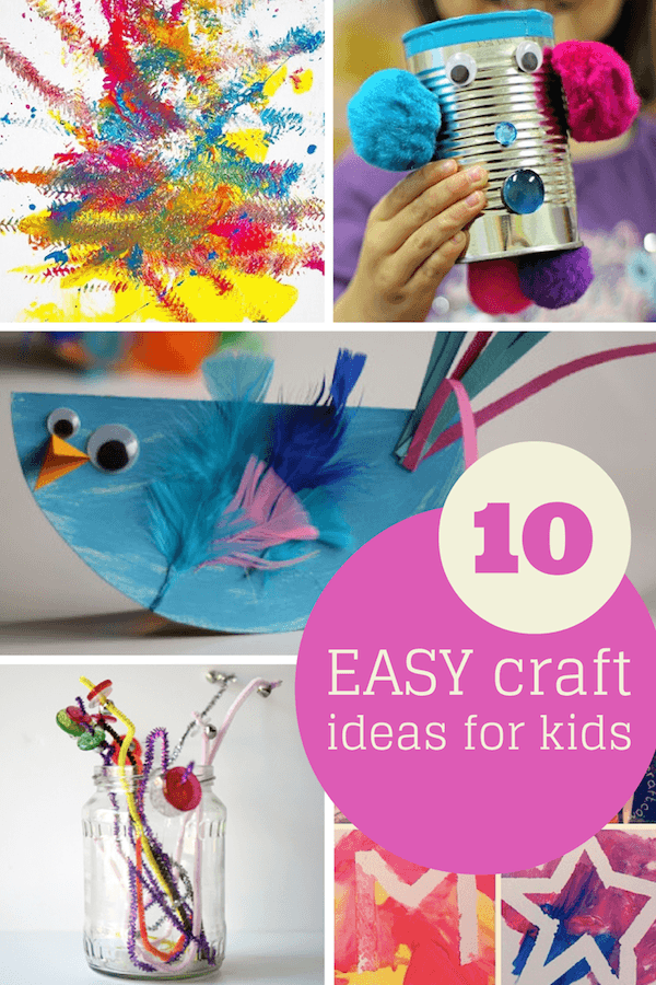 Easy craft ideas for kids round up