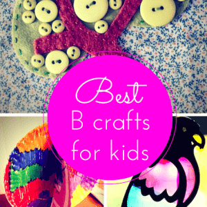 The best B craft ideas for kids