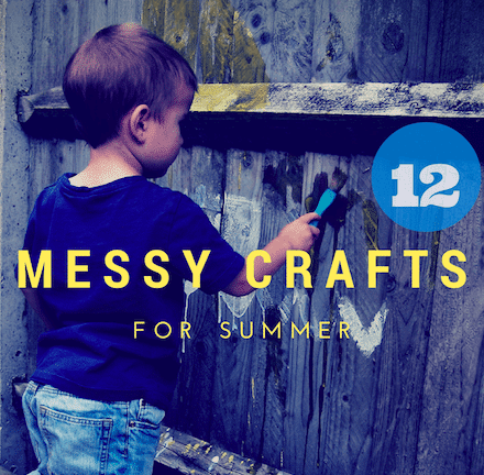Summer crafts for kids: messy crafts & activities