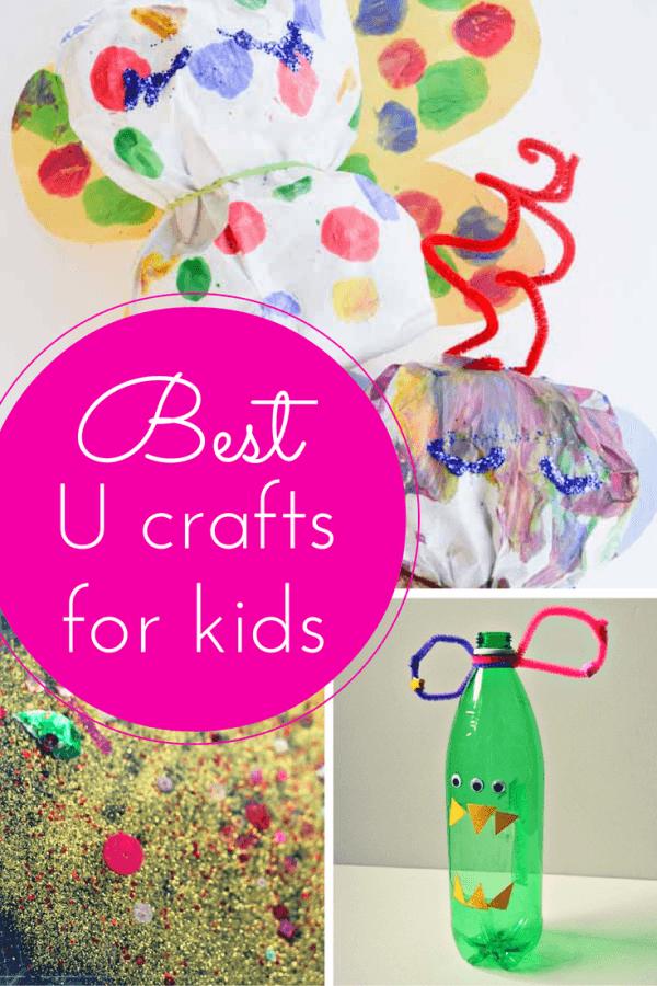 Best U craft ideas for kids