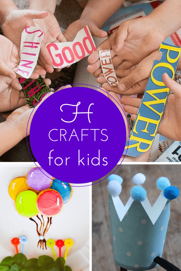 H craft ideas for kids