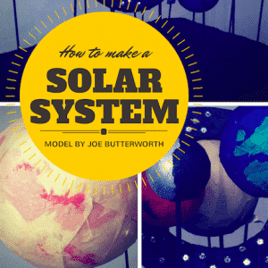 How to make a model of the solar system: a guest post by Joe Butterworth (age almost 13)