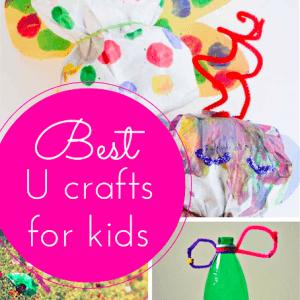 The best U craft ideas for kids