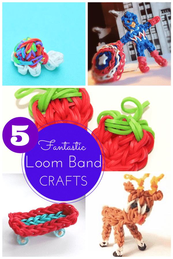 5 fantastic loom band crafts