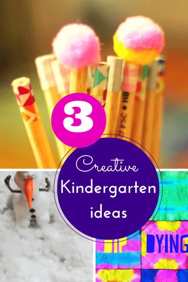 Creative Kindergarten Ideas