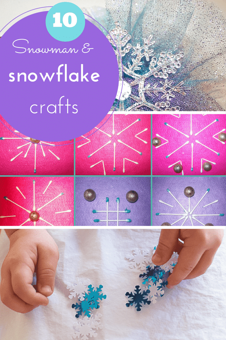 10 easy snow, snowman and snowflake crafts for kids