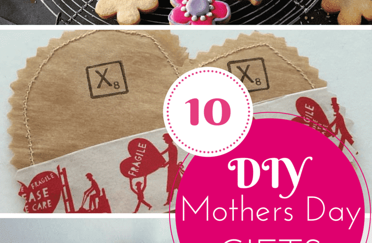 10 lovely DIY gifts for Mothers day