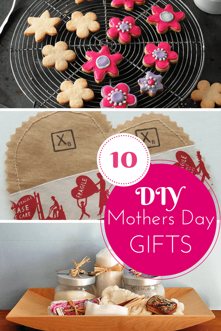 10 DIY gifts for Mothers day
