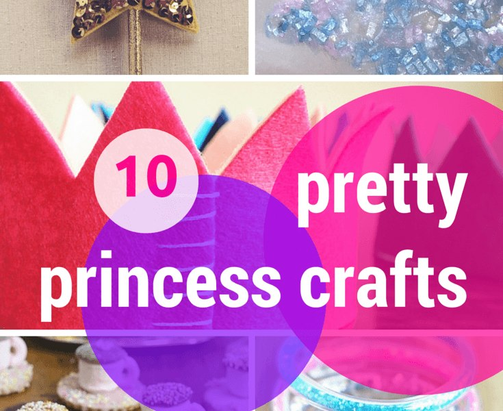 10 pretty princess crafts & activities