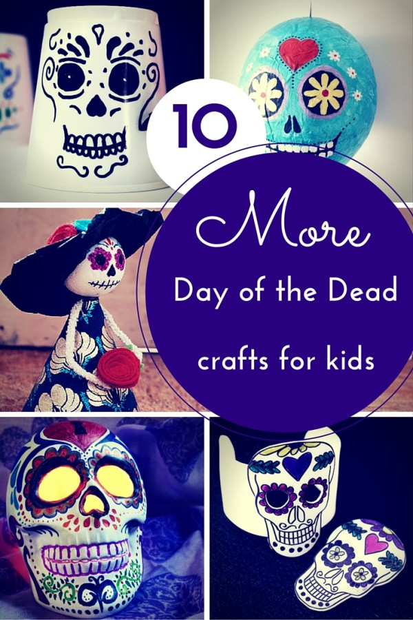 10 more day of the dead crafts for kids