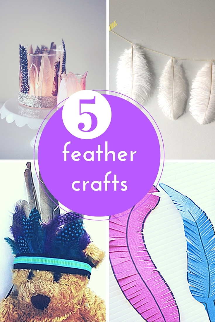Fantastic feather crafts!